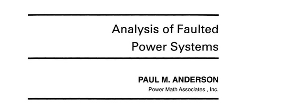 Product picture Analysis of faulted power systems Paul Anderson